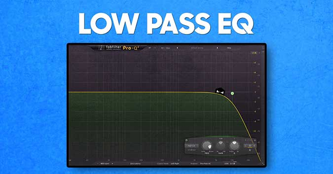 Low Pass Eq music production tip