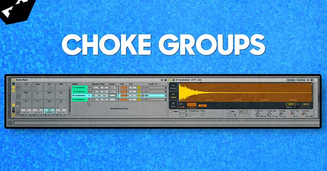 How to setup choke groups in Ableton Live - Audiotent