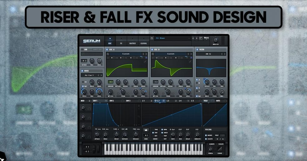 Riser & Fall FX Sound Design