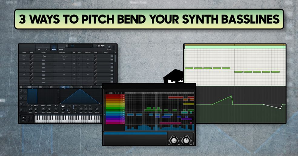 3 Ways to pitch bend your synth basslines