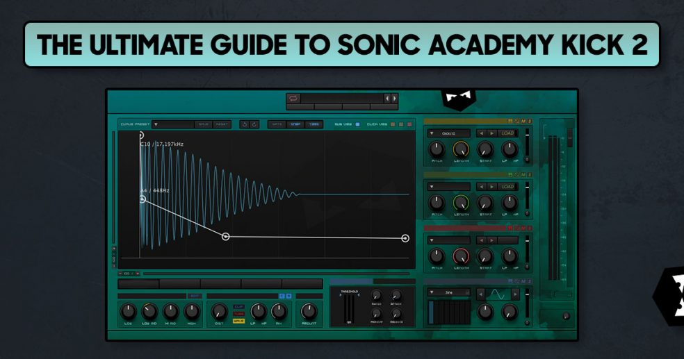 The Free Ultimate Guide to Sonic Academy Kick 2 // Create