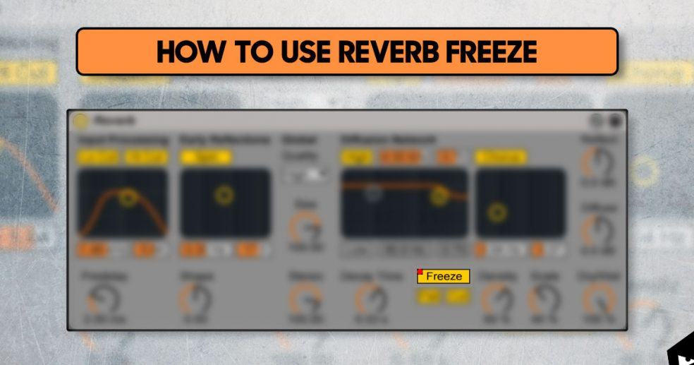 How to use reverb freeze