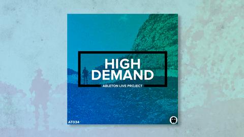 High Demand // Ableton Live