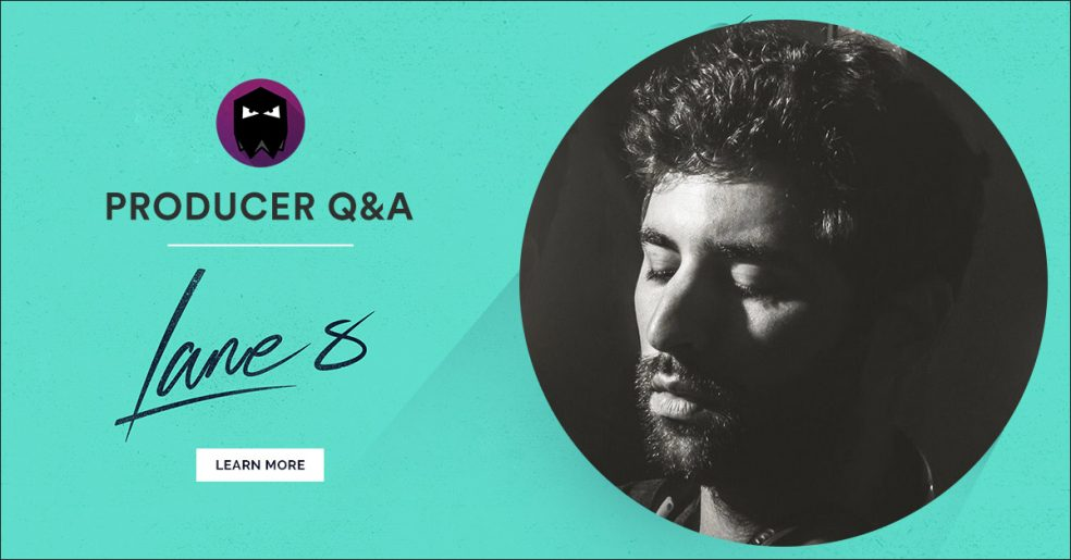 Lane 8 Producer Q&A