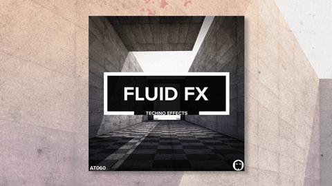 Fluid FX // Techno FX Loops