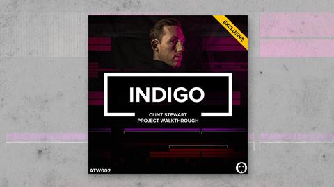 Indigo // Clint Stewart Project Walkthrough