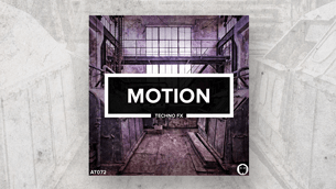 Motion // Techno FX