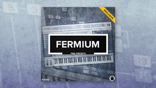 Fermium // FM8 Techno Presets