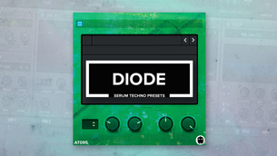 Diode // Serum Techno Presets