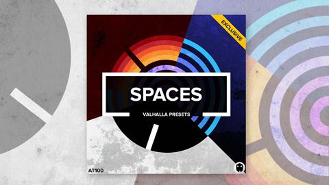 Spaces // Valhalla Presets