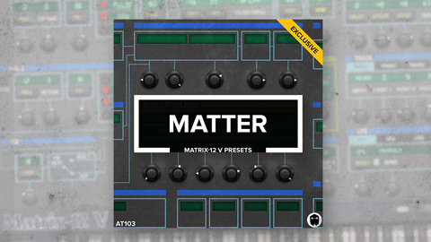 Matter // Arturia Matrix-12 V Presets