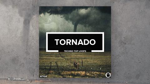 Tornado // Techno Top Loops