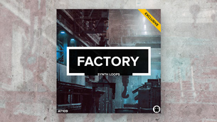 Factory // Analog Synth Loops