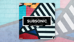 Subsonic // Techno Sub Tools