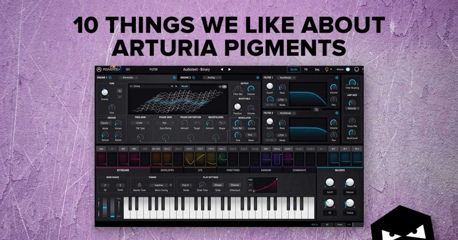 10 things we like about arturia pigments