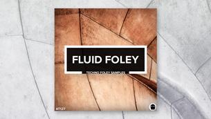 Fluid Foley // Techno Foley