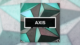 Axis // Ableton Effect Racks
