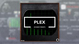 Plex // EchoBoy Presets