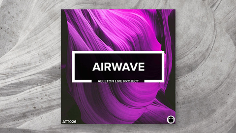 Airwave // Ableton Live Project File