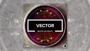 Vector // Ableton Live Template